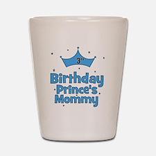 birthdayprince_3rd_PRINCESMOMMY_apos Shot Glass