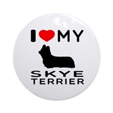 I love My Skye Terrier Ornament (Round)