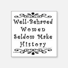 "well-behaved-transparent Square Sticker 3"" x 3"""