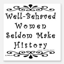 """well-behaved-transparent Square Car Magnet 3"""" x 3"""""""