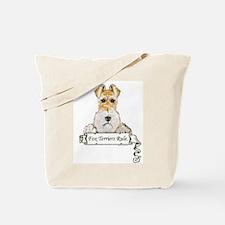 Fox Terriers Rule Tote Bag
