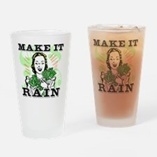 Make It Rain.eps Drinking Glass