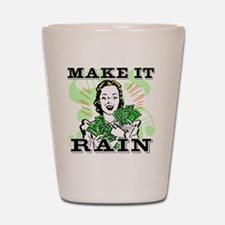 Make It Rain.eps Shot Glass