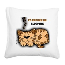 I'd Rather Be Sleeping Square Canvas Pillow