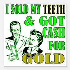 "CASH FOR GOLD.eps Square Car Magnet 3"" x 3"""