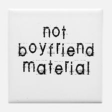 Not boyfriend... Tile Coaster