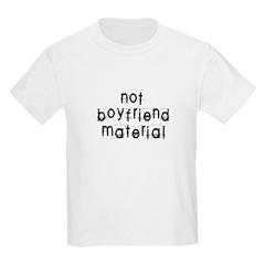 Not boyfriend... Kids T-Shirt