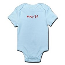"""May 26"" printed on a Infant Bodysuit"