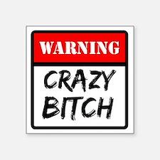 "warning a Square Sticker 3"" x 3"""
