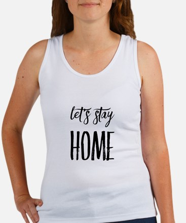 Let's Stay Home Tank Top