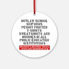 SLU_outlaw_school_uniforms Round Ornament