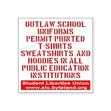 "SLU_outlaw_school_uniforms_ Square Sticker 3"" x 3"""