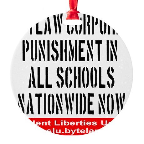 SLU_outlaw_corporal_punishment Round Ornament