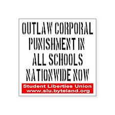 """SLU_outlaw_corporal_punishm Square Sticker 3"""" x 3"""""""