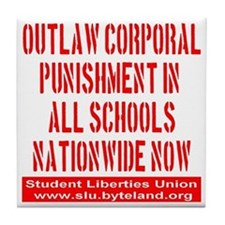 SLU_outlaw_corporal_punishment_transp Tile Coaster