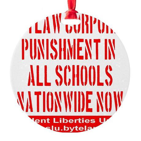 SLU_outlaw_corporal_punishment_tran Round Ornament