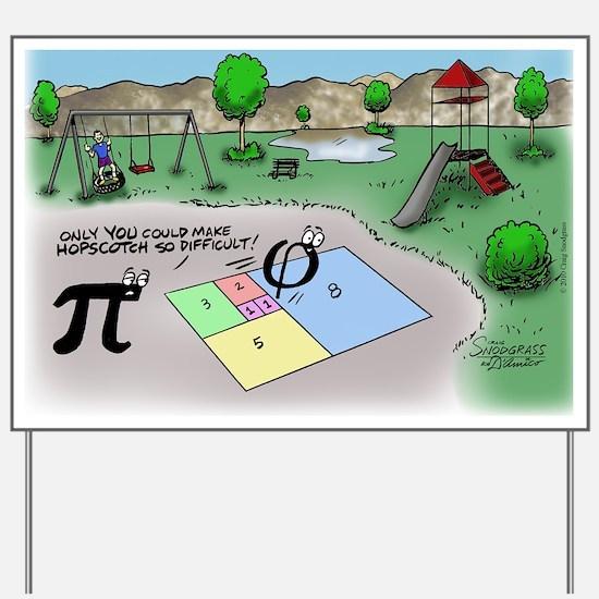Pi_65 Fibonacci Hopscotch (11.5x9 Color) Yard Sign