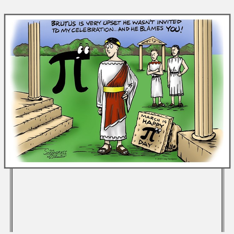 Pi_48 Caesar Ides of March (17.5x11.5 Co Yard Sign