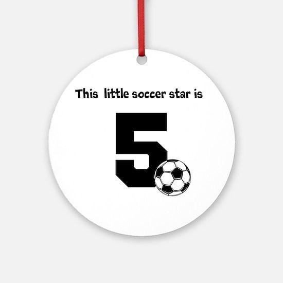 Little Soccer Star Custom Age Ornament (Round)