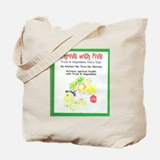 Thrive  With Five Tote Bag