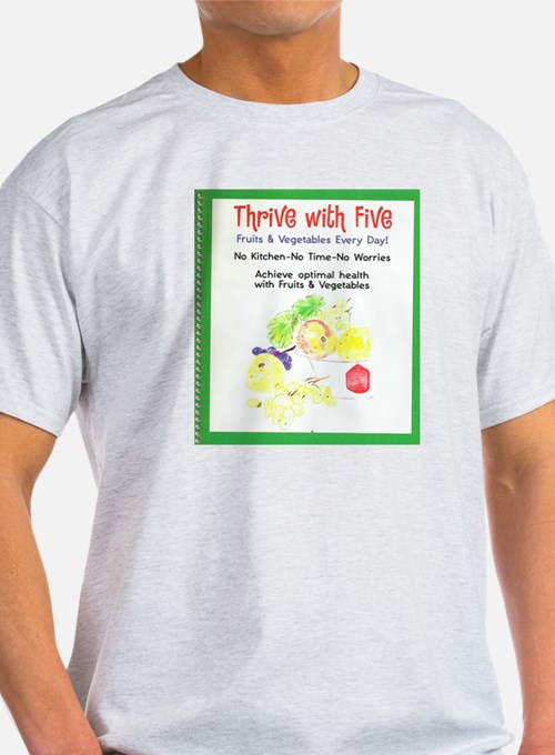 Thrive  With Five T-Shirt