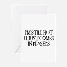 I'M STILL HOT Greeting Cards (Pk of 10)