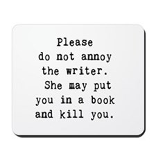 Annoy writer Mousepad