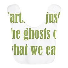 farts are ghosts Bib