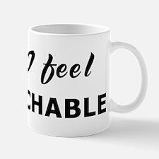 Today I feel untouchable Mug
