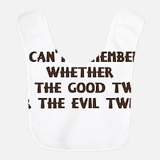 Good Twin or Evil Twin? Bib