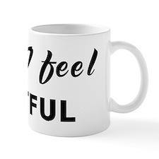 Today I feel wistful Mug