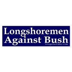 Longshoremen Against Bush (sticker)