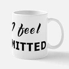 Today I feel uncommitted Mug