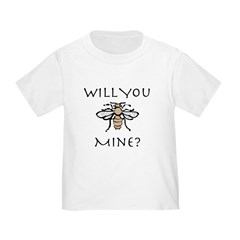 Will You Honeybee Mine T