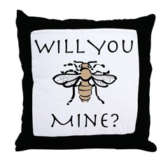 Will You Honeybee Mine Throw Pillow