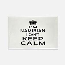 I Am Namibian I Can Not Keep Calm Rectangle Magnet