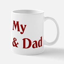 Olive My Mom  Dad C Mug