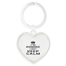 I Am Myanmarese I Can Not Keep Calm Heart Keychain