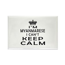 I Am Myanmarese I Can Not Keep Calm Rectangle Magn