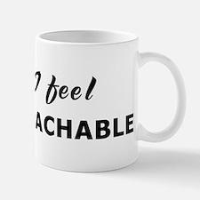 Today I feel unapproachable Mug