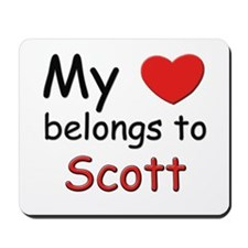 My heart belongs to scott Mousepad