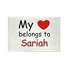 My heart belongs to sariah Rectangle Magnet
