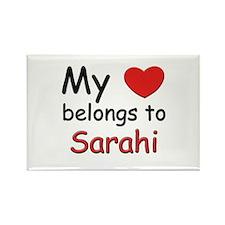 My heart belongs to sarahi Rectangle Magnet