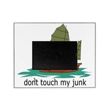 dont touch my junk hat Picture Frame