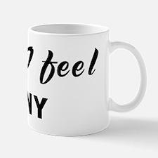 Today I feel zany Mug