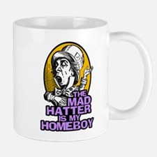 The Mad Hatter is My Homeboy Small Mugs