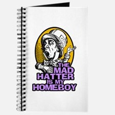 The Mad Hatter is My Homeboy Journal
