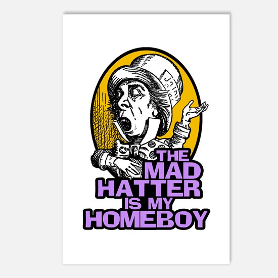 The Mad Hatter is My Homeboy Postcards (Package of