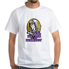 The Mad Hatter is My Homeboy Shirt