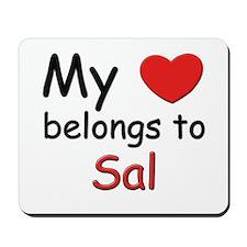 My heart belongs to sal Mousepad